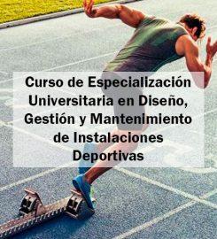 Curso de Especialización en Diseño, Gestión y Mantenimiento de Instalaciones Deportivas