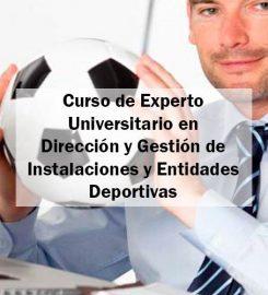 Curso de Experto en Dirección y Gestión de Instalaciones y Entidades Deportivas