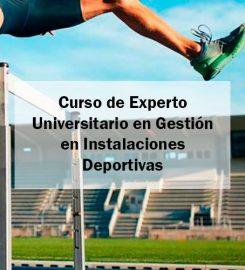 Curso de Experto en Gestión en Instalaciones Deportivas