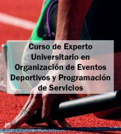 Curso de Experto en Organización de Eventos Deportivos y Programación de Servicios