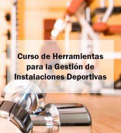 Curso de Herramientas para la Gestión de Instalaciones Deportivas