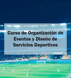 Curso de Organización de Eventos y Diseño de Servicios Deportivos